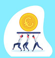 business people team carry golden euro coin money vector image vector image