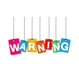colorful hanging cardboard Tags - warning vector image