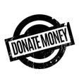 donate money rubber stamp vector image vector image