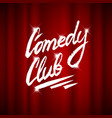 lettering comedy club calligraphic text for vector image