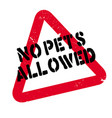 no pets allowed rubber stamp vector image vector image