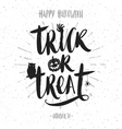 trick or treat hand drawn calligraphy vector image vector image