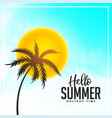 bright hello summer palm tree and sun background vector image vector image