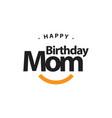 Happy birthday mom template design