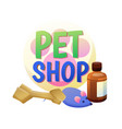 pet shop poster and items vector image vector image