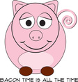 Bacon Time vector image vector image
