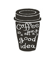 Hand Drawn Coffee Cup with Text vector image