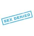 Sex Denied Rubber Stamp vector image vector image