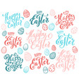set hand drawn calligraphy for happy easter vector image