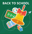 back to school with bell green vector image vector image