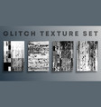set glitch texture template for banner vector image