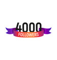4000 followers number with color bright ribbon vector image vector image