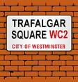 trafalgar place name sign vector image vector image