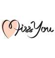 miss you hand lettering vector image vector image