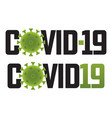 covid19-19 logo with virus molecule vector image