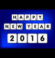Happy New Year 2016 Scrabble vector image
