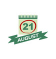21 august calendar with ribbon vector image vector image