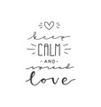 lettering with phrase keep calm and spread love vector image vector image