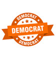 democrat ribbon democrat round orange sign vector image vector image