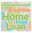 Home Improvement Loans Turn Your Home Into A vector image vector image