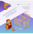 carpentry services isometric concept worker vector image
