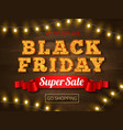 black friday realistic background vector image vector image