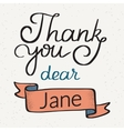 Thank you dear Jane handwritten design vector image vector image