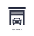 car inside a garage icon on white background vector image vector image