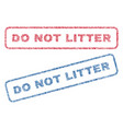 do not litter textile stamps vector image vector image