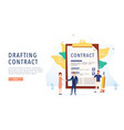 drafting the contract people draw up a document vector image
