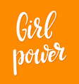 girl power hand drawn lettering phrase vector image