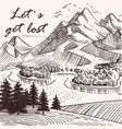 Hand sketched mountain landscape lets get lost