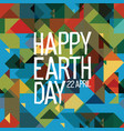 happy earth day poster 22 april abstract nature vector image vector image
