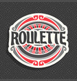 logo for roulette vector image vector image