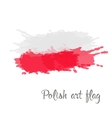Polish flag painted by brush hand paints vector image vector image