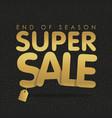 super sale offer poster banner golden text vector image