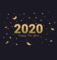 2020 happy new year golden text vector image vector image