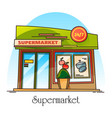 exterior view on supermarket building shop store vector image