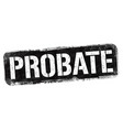 probate sign or stamp vector image