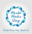 World water day March 22 vector image