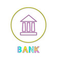 bank icon with yellow circle frame color poster vector image vector image