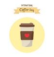 beautiful cartoon coffee international coffee day vector image vector image