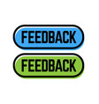 feedback stamp on white vector image vector image