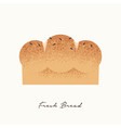 fresh bread food concept vector image