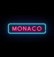 monaco neon sign bright light signboard banner vector image vector image