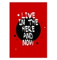 Poster lettering with quote on a red background vector image