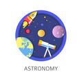 astronomy subject in school discipline with vector image vector image