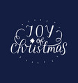 hand lettering joy of christmas with star vector image vector image