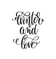 winter and love hand lettering positive quote to vector image vector image