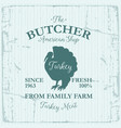 butcher american shop label design with turkey vector image vector image